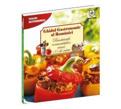 Ghidul gastronomic al Romaniei - Bucatariile comunitatilor etnice 175 retete